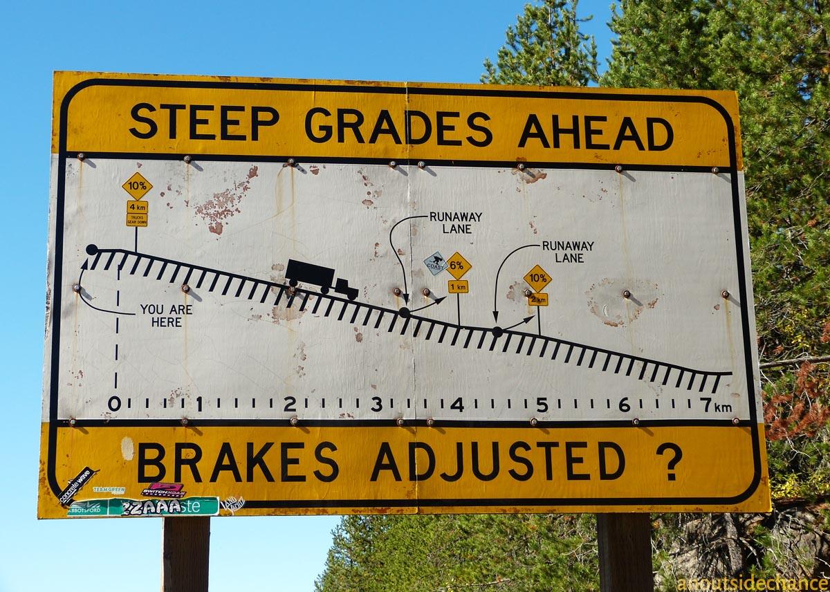 """sign warning """"Steep Grades Ahead"""""""